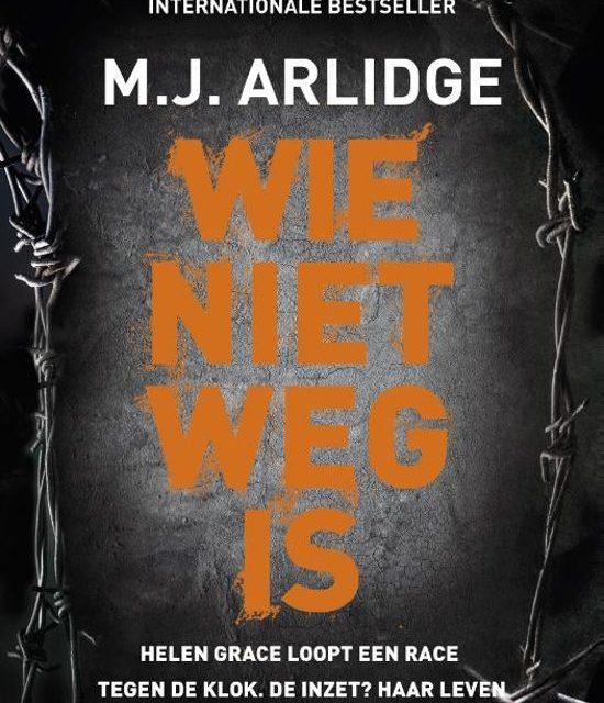 Nieuw in de bieb: Wie niet weg is – M.J. Arlidge