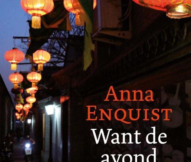 Nieuw in de bieb: Want de avond – Anna Enquist